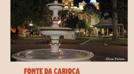 Fonte da Carioca, no material sem revisão. Foto: Elvis Palma. Arte: Divulgação.